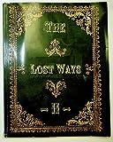 The Lost Ways II