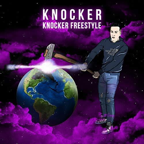Knocker Freestyle [Explicit]