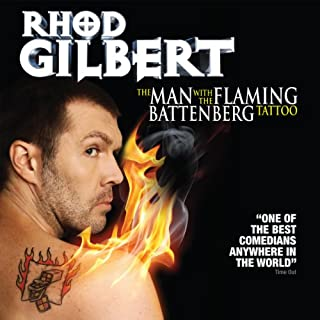 The Man with the Flaming Battenberg Tattoo                   By:                                                                                                                                 Rhod Gilbert                               Narrated by:                                                                                                                                 Rhod Gilbert                      Length: 1 hr and 19 mins     112 ratings     Overall 4.6