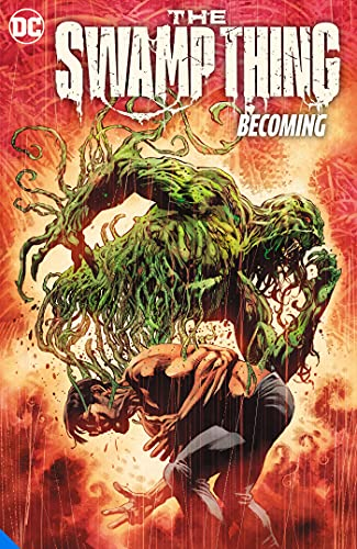 The Swamp Thing Volume 1: Becoming