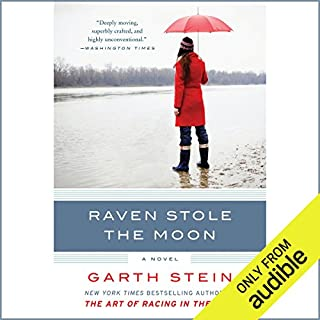 Raven Stole the Moon     A Novel              By:                                                                                                                                 Garth Stein                               Narrated by:                                                                                                                                 Jennifer Van Dyck                      Length: 12 hrs and 56 mins     132 ratings     Overall 3.9