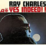 Songtexte von Ray Charles - Yes Indeed!