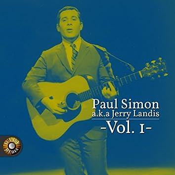 Paul Simon A.K.A. Jerry Landis, Vol. 1