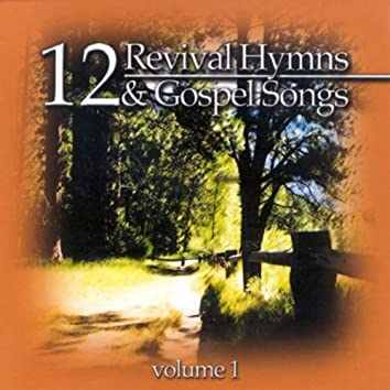 12 Revival Hymns and Gospel Songs