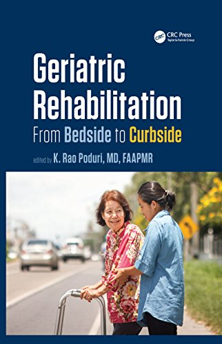 Geriatric Rehabilitation: From Bedside to Curbside (Rehabilitation Science in Practice Series) (English Edition)
