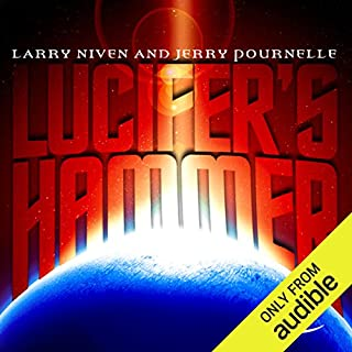 Lucifer's Hammer                    By:                                                                                                                                 Larry Niven,                                                                                        Jerry Pournelle                               Narrated by:                                                                                                                                 Marc Vietor                      Length: 24 hrs and 32 mins     707 ratings     Overall 4.2