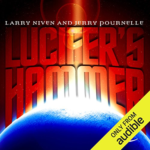 Lucifer's Hammer                    By:                                                                                                                                 Larry Niven,                                                                                        Jerry Pournelle                               Narrated by:                                                                                                                                 Marc Vietor                      Length: 24 hrs and 32 mins     692 ratings     Overall 4.2
