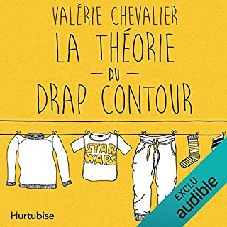 La théorie du drap contour                   Written by:                                                                                                                                 Valérie Chevalier                               Narrated by:                                                                                                                                 Valerie Chevalier                      Length: 2 hrs and 43 mins     7 ratings     Overall 3.4