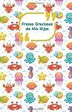 Frases Graciosas de mis hijos: Portada con animales del mar   Apunta las frases graciosas de tus niños: Volume 9 (Momentos inolvidables)