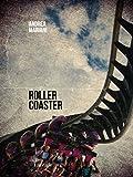 Rollercoaster (Italian Edition)