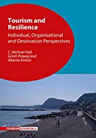 Tourism and Resilience: Individual, Organisational and Destination Perspectives (Tourism Essentials)