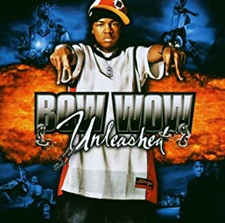 Unleashed by Bow Wow (2003-09-22)