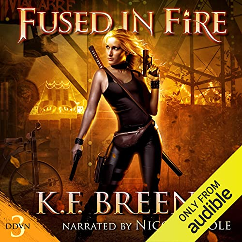 Fused in Fire: Demon Days, Vampire Nights World, Book 3