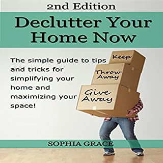 Declutter your Home Now 2nd Edition! audiobook cover art