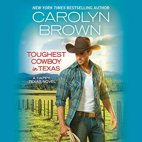 Toughest Cowboy in Texas audiobook cover art