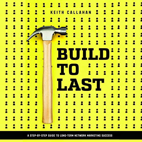 Build to Last                   Written by:                                                                                                                                 Keith Callahan                               Narrated by:                                                                                                                                 Keith Callahan                      Length: 3 hrs and 12 mins     4 ratings     Overall 5.0