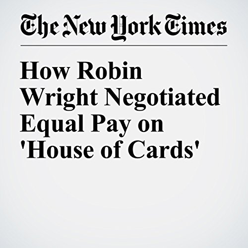 How Robin Wright Negotiated Equal Pay on 'House of Cards' audiobook cover art