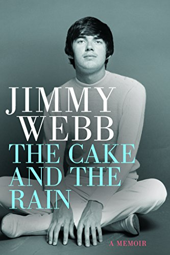 Jimmy Webb: The Cake and the Rain