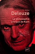 La philosophie critique de Kant de Gilles Deleuze