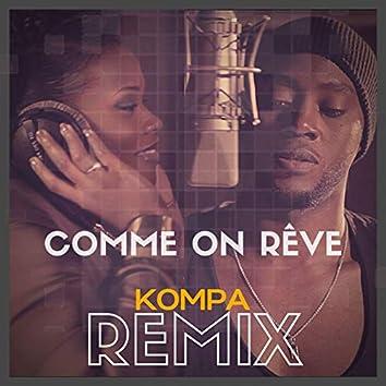 Comme on rêve (Kompa Remix) [Joé Dwet Filè Edit] [feat. Priscillia]
