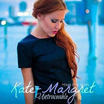 Untraceable (Miami Pop Remix)