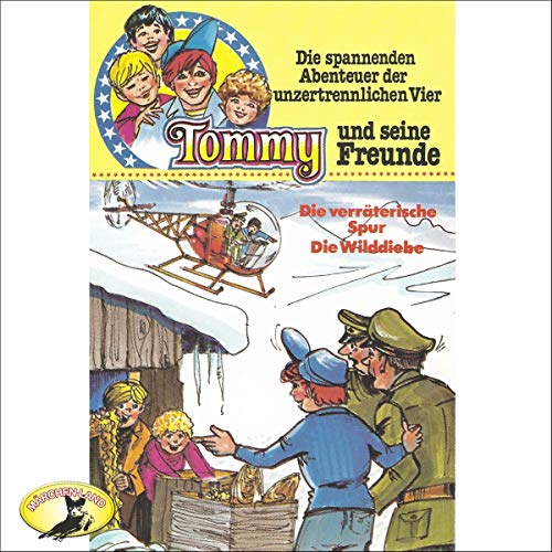 Die verräterische Spur / Die Wilddiebe     Tommy und seine Freunde 5              By:                                                                                                                                 Helmut Brennicke                               Narrated by:                                                                                                                                 Harald Leipnitz,                                                                                        Herbert Fleischmann,                                                                                        Erik Schumann,                   and others                 Length: 32 mins     Not rated yet     Overall 0.0