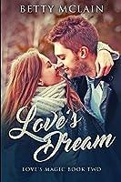 Love's Dream: Large Print Edition