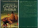 L'héritage de Gaston Phébus