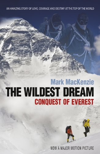 The Wildest Dream: Conquest of Everest (English Edition)