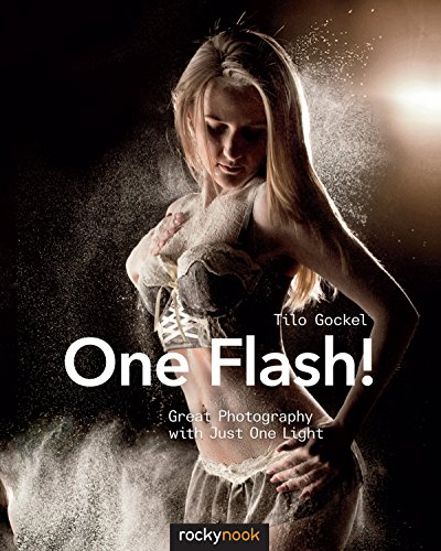One Flash!: Great Photography with Just One Light (English Edition)
