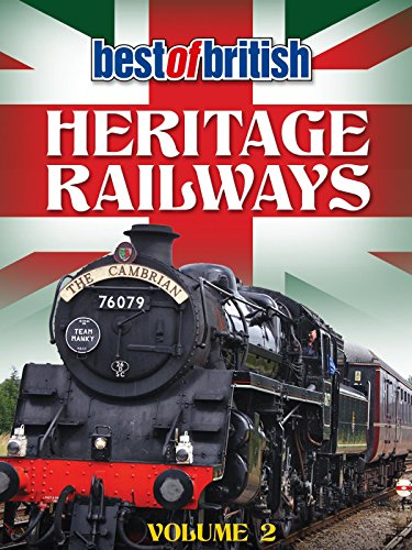 Best of British Heritage Railways Volume 2 [OV]