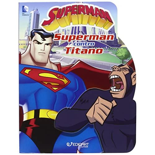 Superman contro Titano. Ediz. illustrata