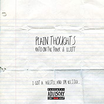 Plain Thoughts (feat. Lejitt)