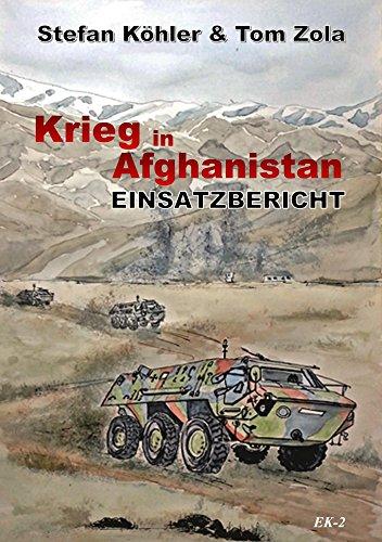 Einsatzbericht: Krieg in Afghanistan