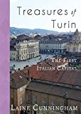 Treasures of Turin: The First Italian Capital (Travel Photo Art)