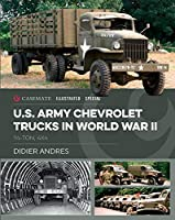U.S. Army Chevrolet Trucks in World War II: 1 1/2 Ton, 4x4 (Casemate Illustrated Special)