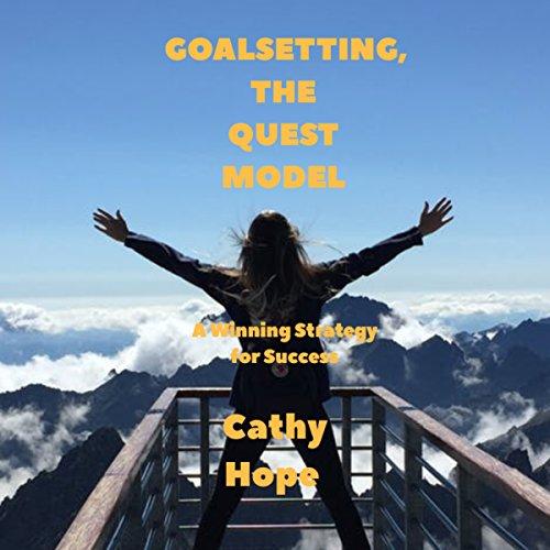 Goalsetting, The Quest Model cover art