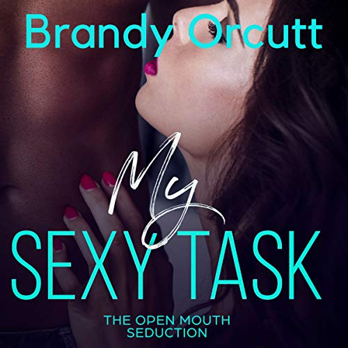 My Sexy Task: The Open Mouth Challenge audiobook cover art