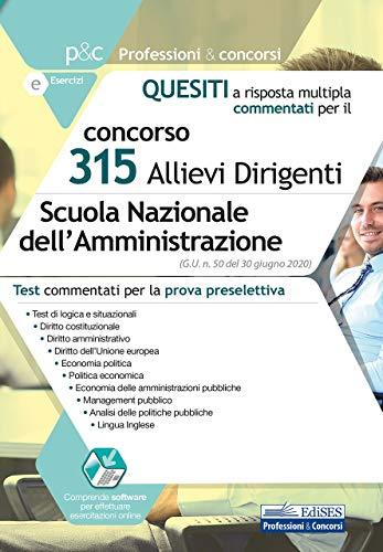 Concorso 315 Allievi Dirigenti Scuola Nazionale dell'Amministrazione: Test commentati per la prova preselettiva