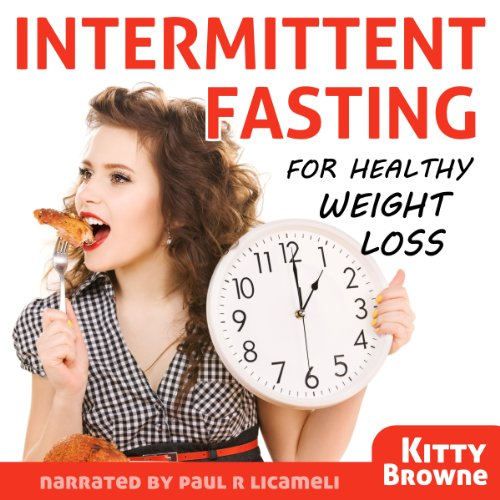 Intermittent Fasting for Healthy Weight Loss audiobook cover art
