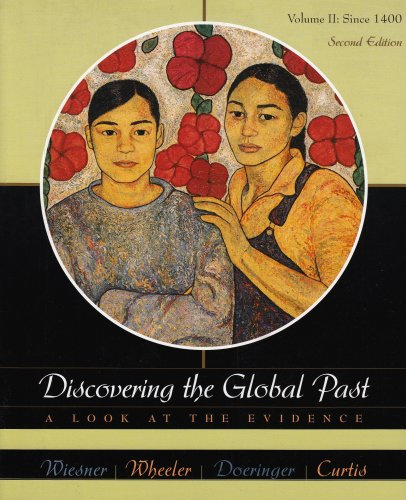 Discovering the Global Past: A Look at the Evidence, Second Edition, Vol. 2
