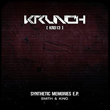 Synthetic Memories EP