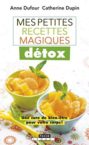 Mes petites recettes magiques détox (Poche)