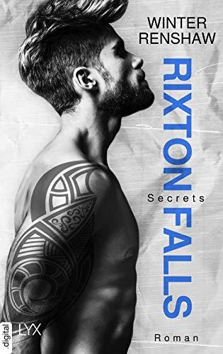 Rixton Falls - Secrets (Rixton-Falls-Reihe 1)