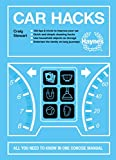 Car Hacks: All You Need to Know in One Concise Manual: 126 tips & tricks to improve your car * Quick and simple cleaning hacks * Use household objects ... the family on long journeys (Concise Manuals)