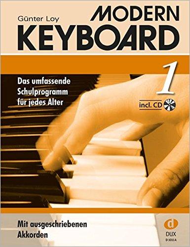 Modern Keyboard Band 1 mit CD: Das umfassende Schulprogramm für jedes Alter