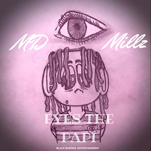 Eyes the Papi [Explicit]