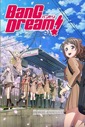 BANG DREAM: Japan Japanese Anime, Blank lined, Composition Book for Girls Teens Kids Journal College Diary and Journals