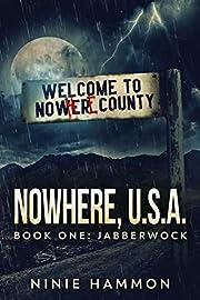 The Jabberwock (Nowhere, USA Book 1)