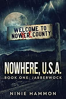 The Jabberwock (Nowhere, USA Book 1) by [Ninie Hammon]